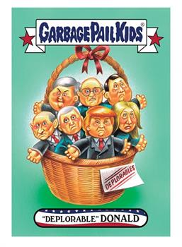 "GPK: Disg-Race To The White House: ""Deplorable"" Donald #66"