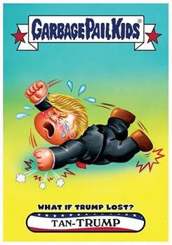 GPK: Disg-Race To The White House: What If Trump Lost #69 Tan-Trump