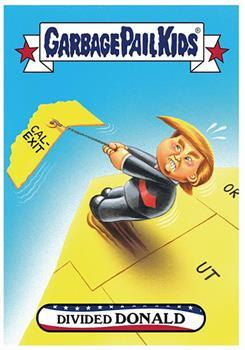 GPK: Disgrace To The White House: Divided DONALD TRUMP, Card 71