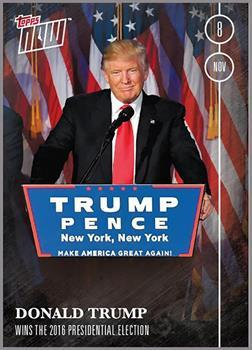 Donald Trump Wins The 2016 Presidential Election #13 Topps NOW Trading Card