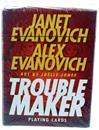 Janet Evanovich and Alex Evanovich Troublemaker Playing Cards