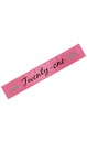 "Birthday Sash ""Twenty-One"" Hot Pink One Size"