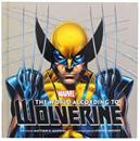 The World According to Wolverine Hardcover Book (Insight Legends)