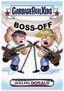 Topps GPK: Disg-Race To The White House - Dueling Donald - Card 6