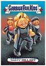 "GPK: Disg-Race To The White House: ""Nasty"" Hillary #55"